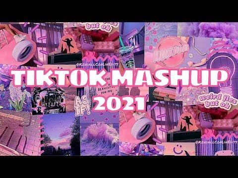 Tik Tok Mashup January 2021 Not Clean With Song Names Youtube In 2021 Tik Tok Songs Mashup