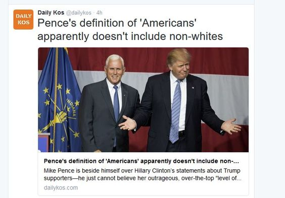 http://www.dailykos.com/story/2016/09/10/1568705/-Pence-s-definition-of-Americans-apparently-doesn-t-include-non-whites