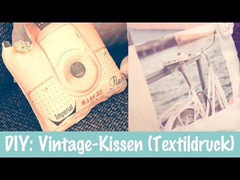 DIY: Vintage Kissen (Fototransfer) - YouTube