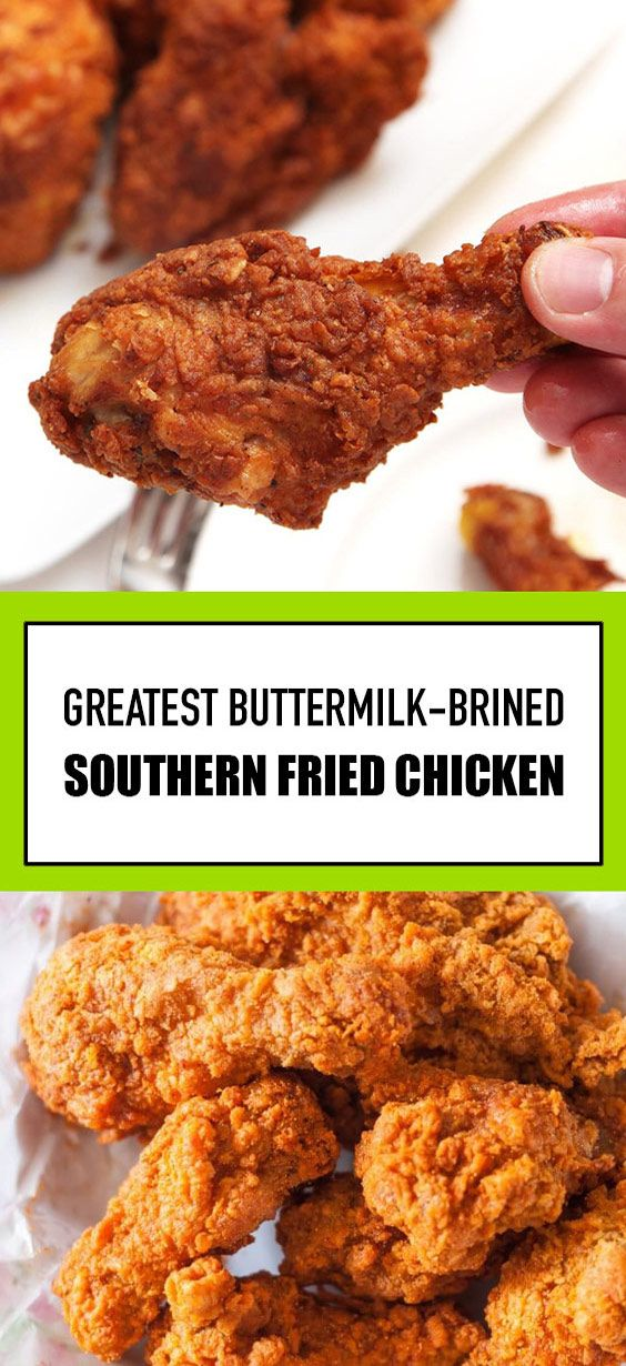 Greatest Buttermilk Brined Southern Fried Chicken Southernrecipes Friedchicken Chicken Gets Brined In 2020 Easy Cooking Recipes Flexitarian Recipes Fun Easy Recipes