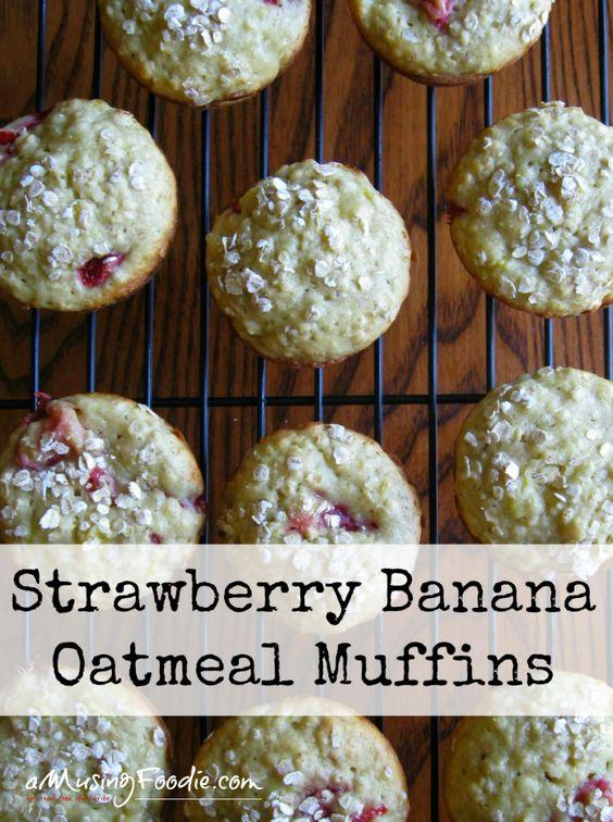 strawberry banana banana oatmeal muffins muffins oatmeal oatmeal ...