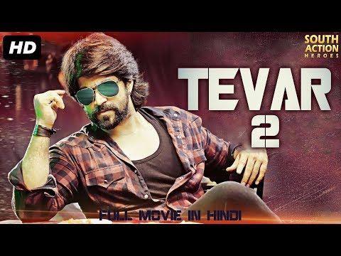 Tevar 2 2019 New Released Full Hindi Dubbed Movie Yash New
