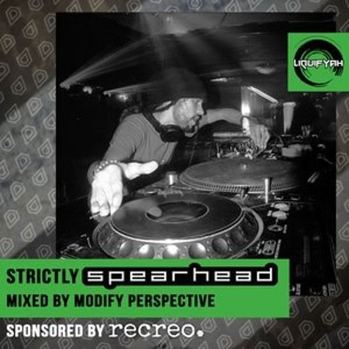 Liquifyah - STRICTLY SPEARHEAD (Mixed by Modify Perspective) by RecreoUK on SoundCloud