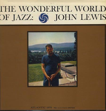 http://eil.com/images/main/John+Lewis+-+The+Wonderful+World+Of+Jazz+-+LP+RECORD-364265.jpg