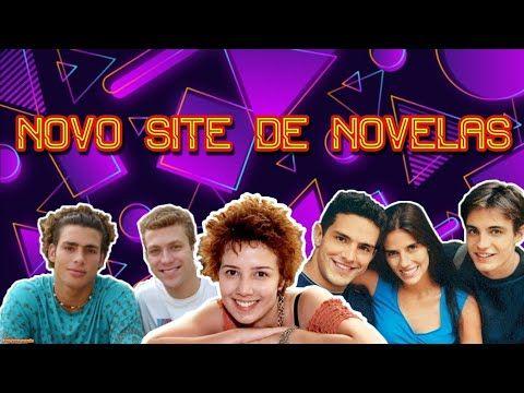 Novo Site Para Assistir Novelas Brasileiras E Mexicanas 2019 2020