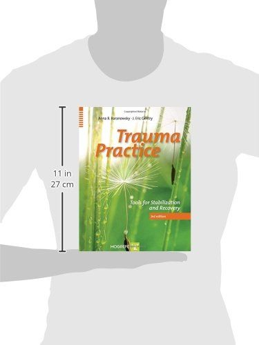 Trauma Practice : Tools for Stabilization and Recovery #book #health http://www.healthbooksshop.com/trauma-practice-tools-for-stabilization-and-recovery/ Trauma Practice : Tools for Stabilization and Recovery An essential reference and tool-kit for treating trauma survivors now updated and even more comprehensive. Trauma Practice, now in its 3rd edition, is back by popular demand! Filled with new resources, this book based on the tri-phasic trauma treatment model is a guide for both ..