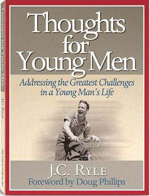 Thoughts for Young Men by JC Ryle