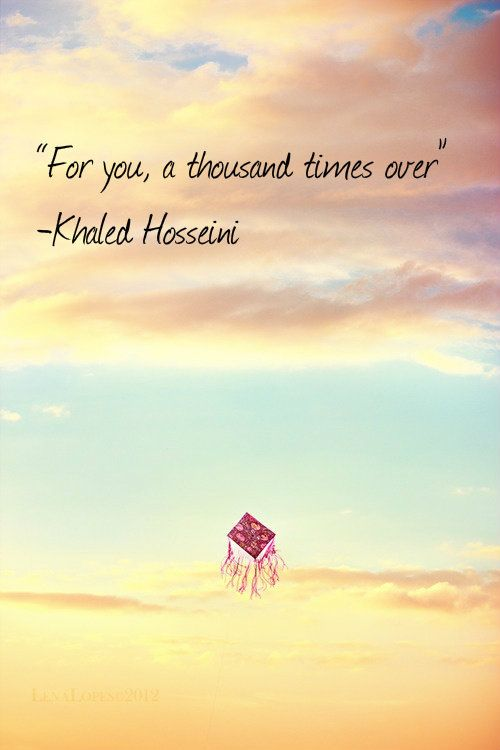The Kite Runner Important Quotes