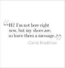 carrie bradshaw quotes - Google zoeken