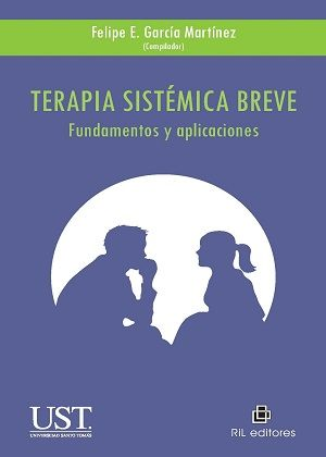 Descargar Terapia Sistemica Breve De Felipe E Garcia Martinez Psicologia Sistemica Psicologia Pdf Psicologia Organizacional