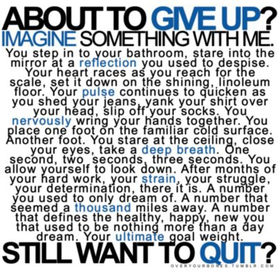 about to give up?   fitness