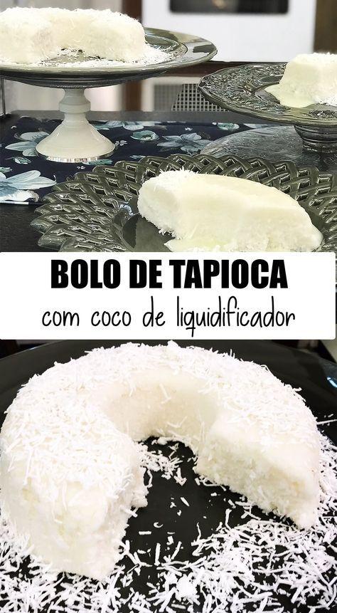 Bolo De Tapioca Com Coco De Liquidificador Da Dona Sonia Bolinho