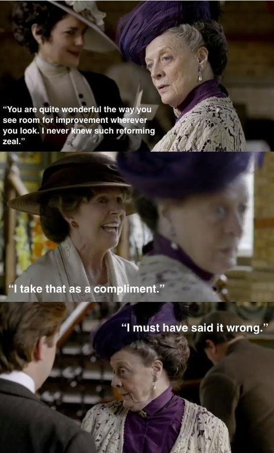 Downton Abbey love these quotes.