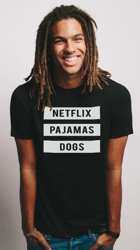 Camiseta NETFLIX, PAJAMAS & DOGS. Diversos modelos e cores lá no nosso site!