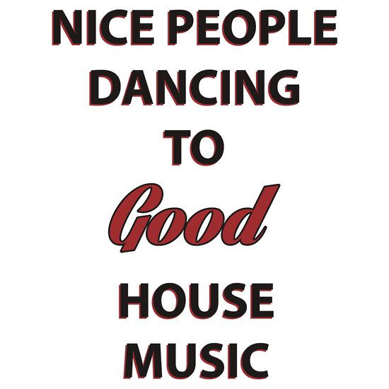 Nice people dancing to good house music sticker nice for Nice house music