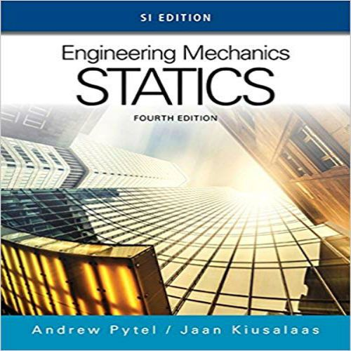 Solution Manual For Engineering Mechanics Statics Si Edition 4th