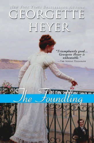 Foundling | Georgette Heyer #Romance: