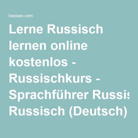 Lerne Russisch lernen online kostenlos - Russischkurs - Sprachführer Russisch (Deutsch)