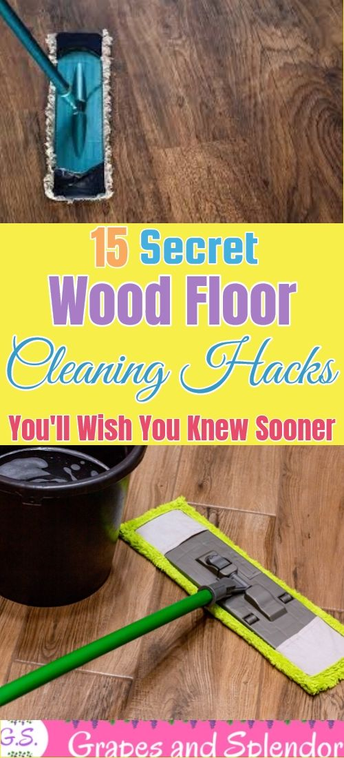 15 Remarkable Wood Floor Cleaning Hacks In 2020 Floor Cleaning Hacks Cleaning Wood Floors Cleaning Hacks