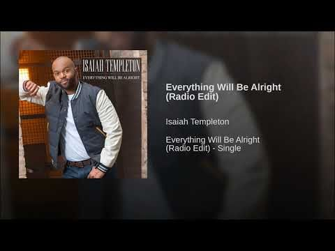 Everything Will Be Alright Radio Edit Youtube Everything Will Be Alright Gospel Song Church Songs