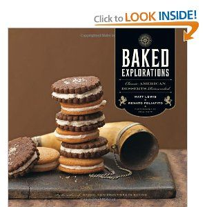 Baked Explorations - the second cookbook from the Baked guys
