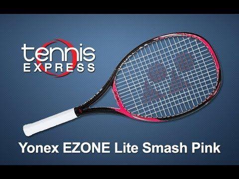 Yonex Ezone Lite Smash Pink Racquet Review Tennis Express Youtube Tennis Tennis Express Yonex
