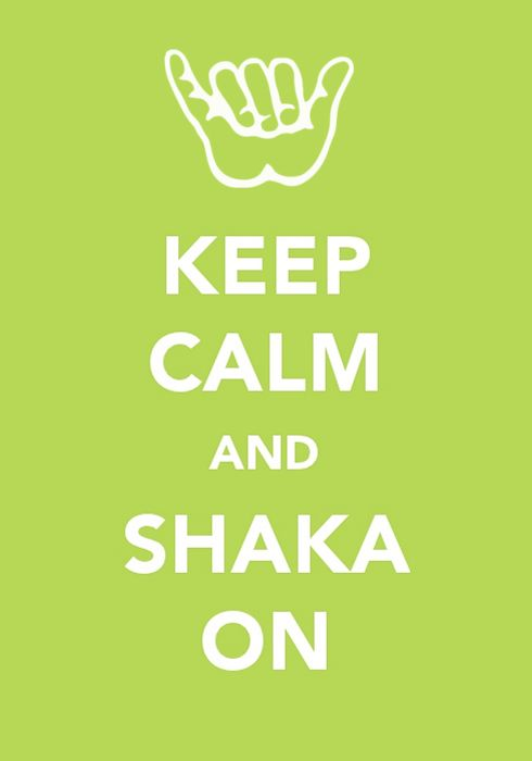 Shaka.