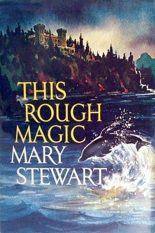 This Rough Magic by Mary Stewart (1964)