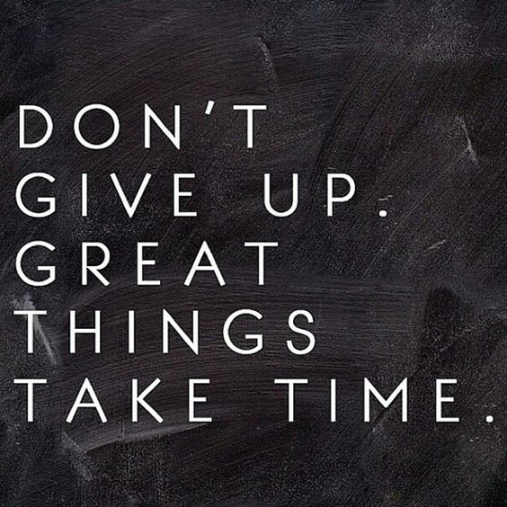 Don't give up: