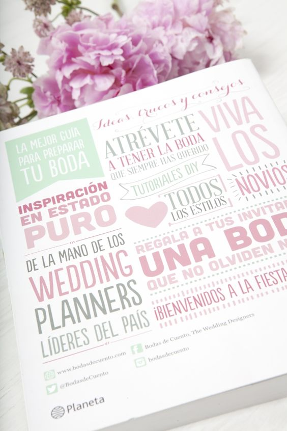 ¡Sí, Quiero! Ideas geniales para diseñar tu boda. Bodas de Cuento the wedding designers (Editorial Planeta) (9)