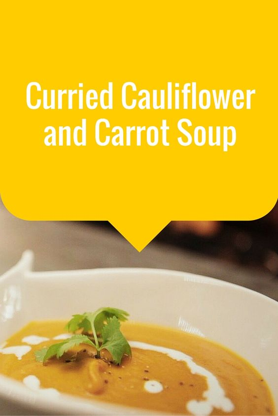 Video Recipe: Curried Cauliflower and Carrot Soup | Fusion ...