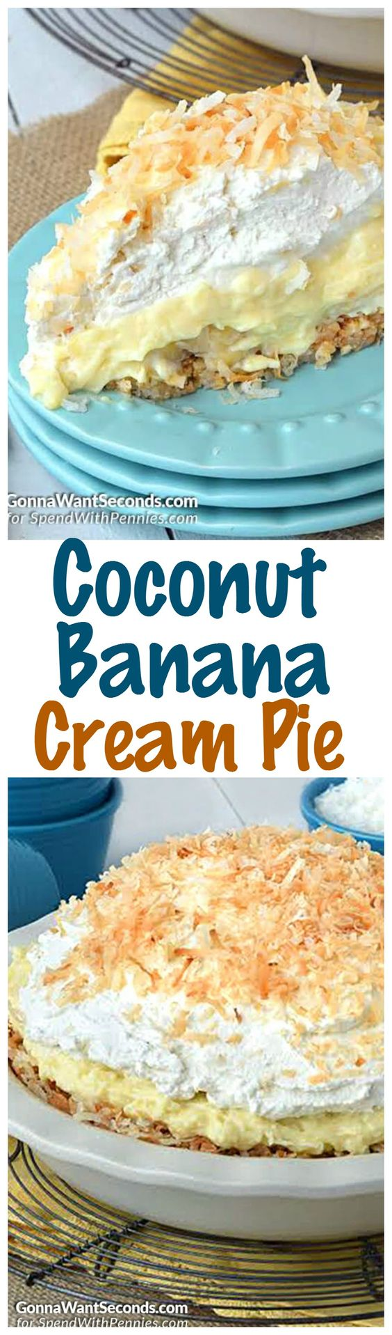 Coconut Banana Cream pie is loaded with a triple dose of coconut, a from scratch homemade custard & a decadent coconut crust.