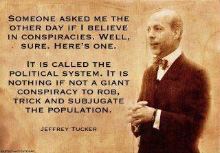 O sistema político como a derradeira conspiração