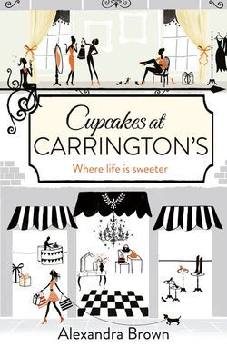 Cupcakes at Carrington's - just finished this amazing hart warming book - life isn't always a piece of cake (groan!!) x