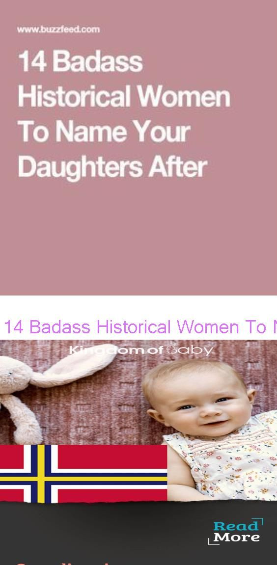 14 Badass Historical Women To Name Your Daughters After Scandinavian Last Names Or Surnames With Meaning In 2020 Badass Names Historical Women Names