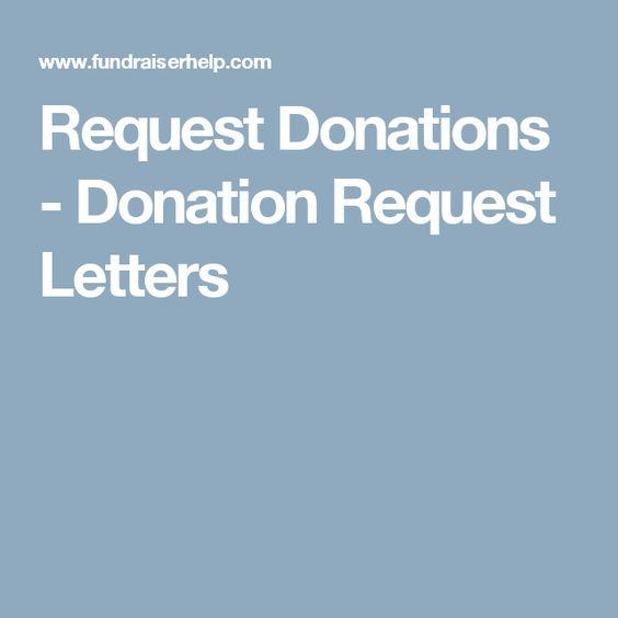 Request Donations - Donation Request Letters PTA ideas - donation request letter