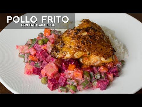 Pollo Frito Con Ensalada Rusa Comida Peruana Acomer Pe Youtube Peruvian Recipes Food Chicken