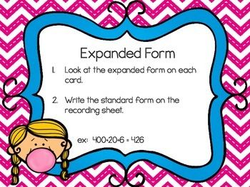 For this center activity, students will see a number written in expanded form and will have to write the number in standard form on their recording sheet.  This is one center from my Bubble Gum Place Value Centers pack.
