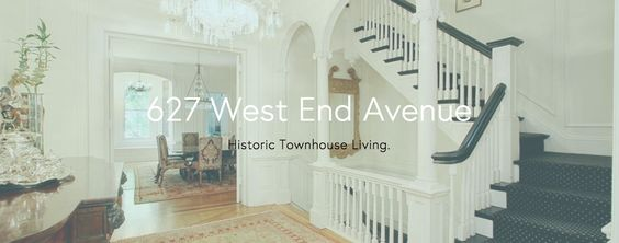 627 West End Avenue: Historic Townhouse Living