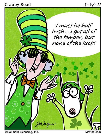 Maxine is half Irish and very Happy on St. Patrick's Day