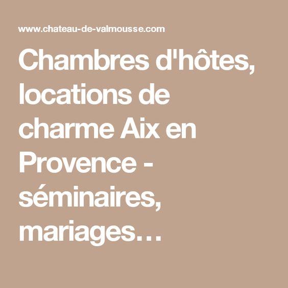 Chambres du0027hôtes, locations de charme Aix en Provence - séminaires