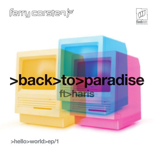 Ferry Corsten, Haris – Back to Paradise (single cover art)