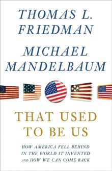 That Used to Be Us, the latest book by Thomas Friedman.  A solid take on where America has gone wrong, and how it can go right.  (note: affiliate link)