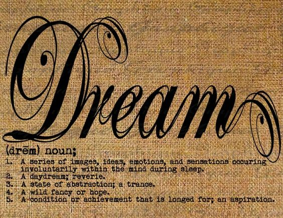 Dream Definition Text Typography Words Digital Image