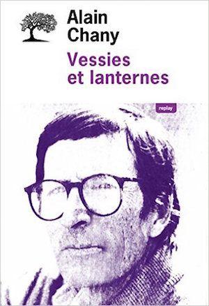 Vessies et lanternes - Alain Chany