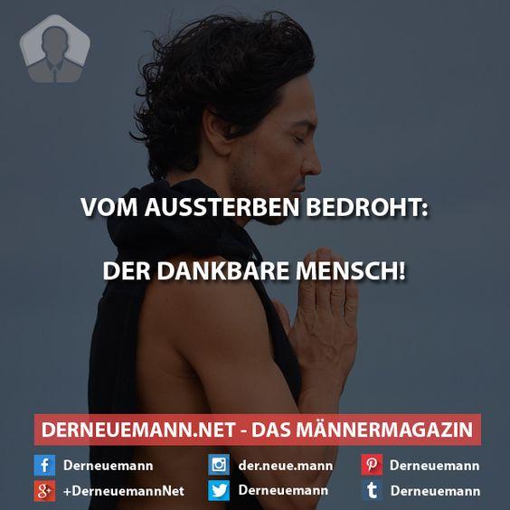 Der dankbare Mensch #derneuemann #humor #lustig #spaß #sprüche #danke