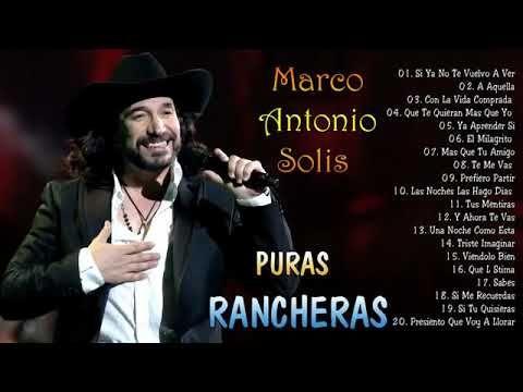 Marco Antonio Solis Puras Rancheras Romanticas Pegaditas Youtube Musica Baladas Romanticas Musica De Mariachi Musica Romantica
