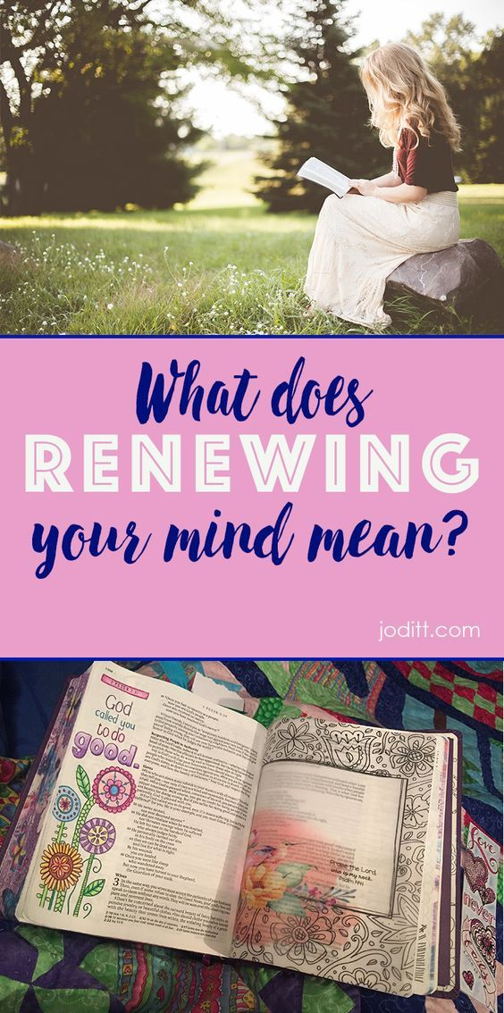 What Does Renewing Your Mind Mean Joditt Designs Bible Study Scripture Family Bible Study Mindfulness