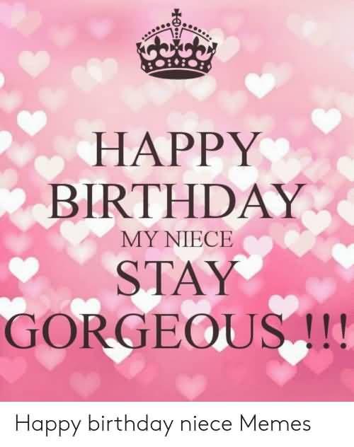 22 Hilarious Happy Birthday Niece Meme Pictures Nine Bro In 2020 Niece Birthday Quotes Happy Birthday Niece Birthday Quotes Funny