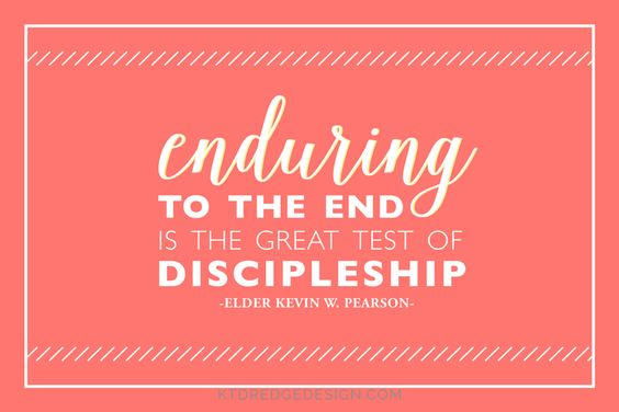 Enduring To The End Is The Great Test Of Discipleship